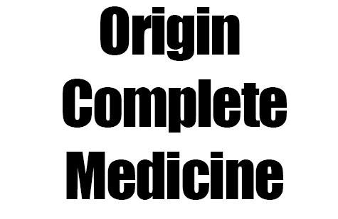 Origin Complete Medicine
